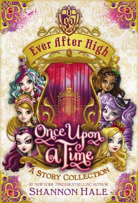 Once Upon a Time: A Story Collection