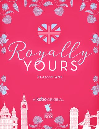 Royally Yours: The Complete Season One