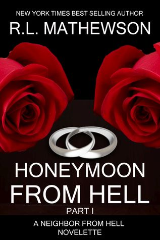 Honeymoon from Hell I