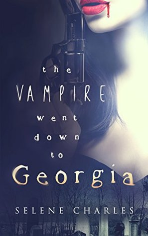 The Vampire Went Down to Georgia