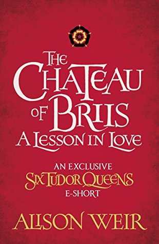 The Chateau of Briis: A Lesson in Love