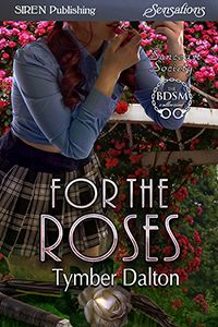 For the Roses