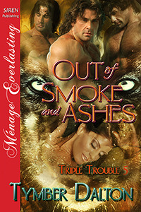 Out of Smoke and Ashes