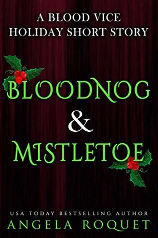Bloodnog and Mistletoe