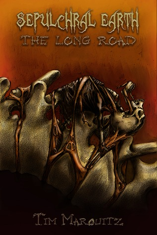 Sepulchral Earth: The Long Road