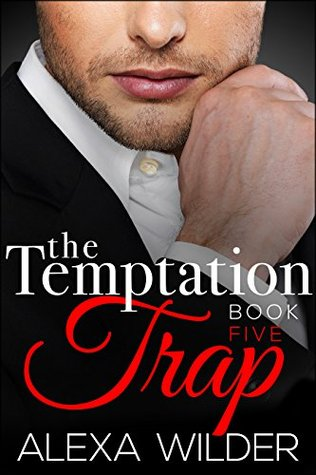 The Temptation Trap, Book 5