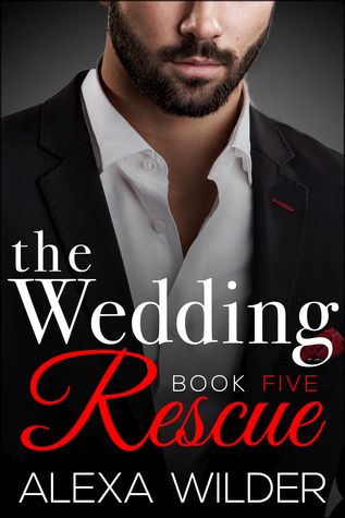 The Wedding Rescue, Book 5