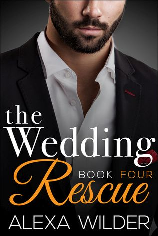 The Wedding Rescue, Book 4