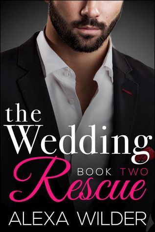 The Wedding Rescue, Book 2