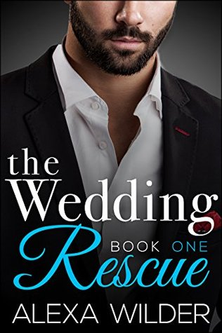 The Wedding Rescue, Book 1