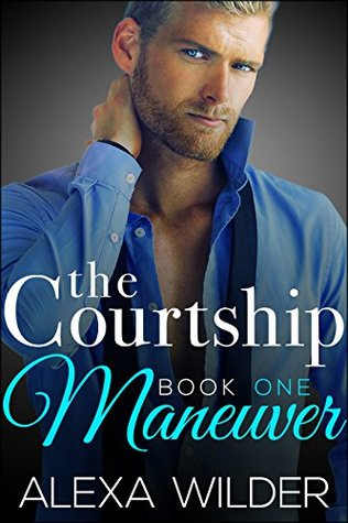 The Courtship Maneuver, Book 1