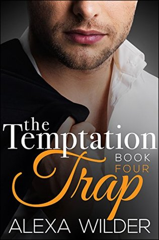The Temptation Trap, Book 4