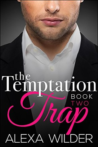 The Temptation Trap, Book 2