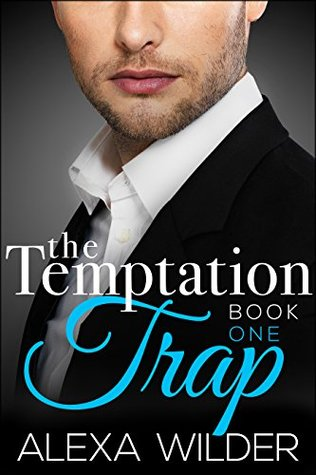 The Temptation Trap, Book 1