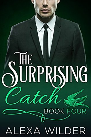 The Surprising Catch, Book Four