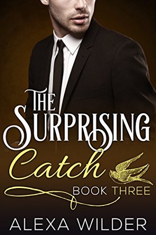 The Surprising Catch, Book Three