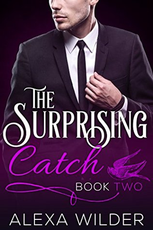 The Surprising Catch, Book Two