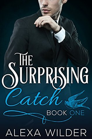 The Surprising Catch, Book One
