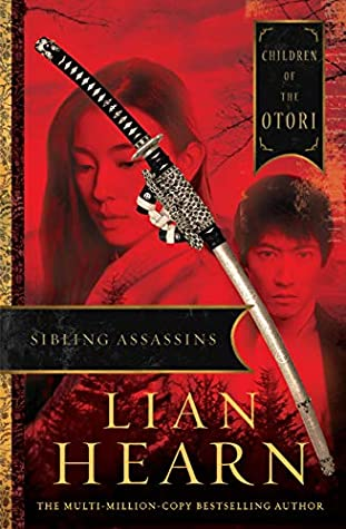 Sibling Assassins: Children of the Otori Book 2