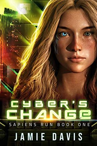 Cyber's Change: Sapiens Run Book 1