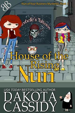 House of the Rising Nun