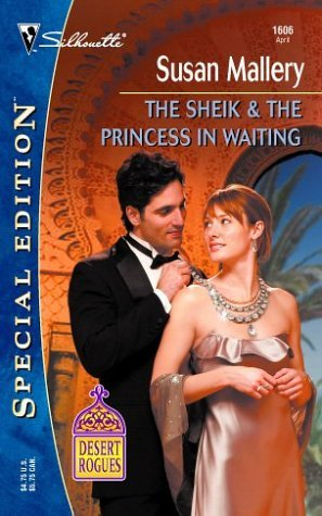 The Sheik & The Princess in Waiting