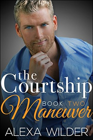 The Courtship Maneuver, Book 2