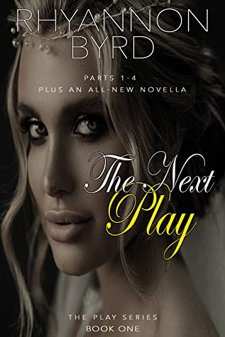 The Next Play: The Complete Novel