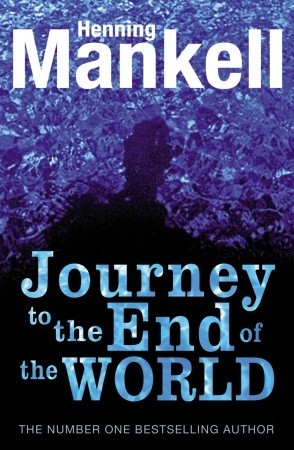 Journey to the End of the World