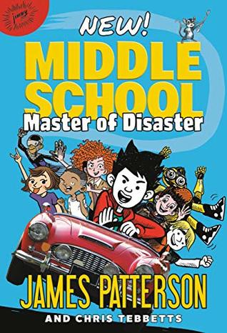 Middle School: Master of Disaster: