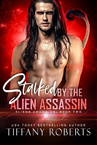 Stalked by the Alien Assassin