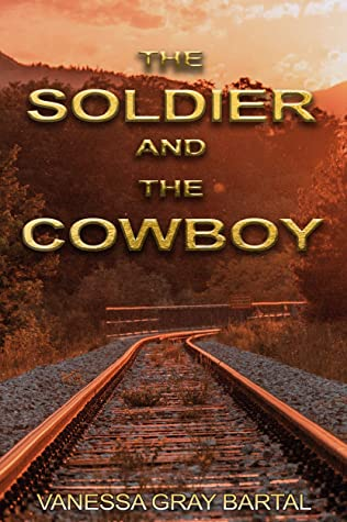 The Soldier and The Cowboy