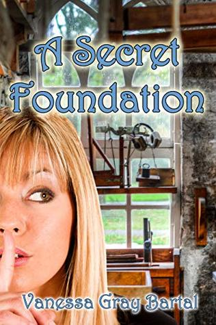 A Secret Foundation