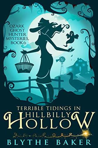 Terrible Tidings in Hillbilly Hollow