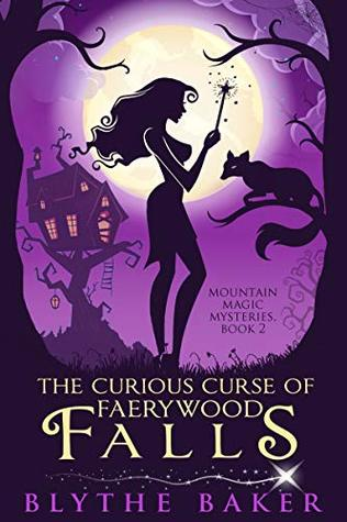 The Curious Curse of Faerywood Falls
