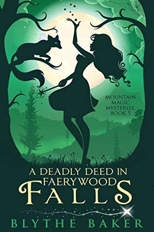 A Deadly Deed in Faerywood Falls