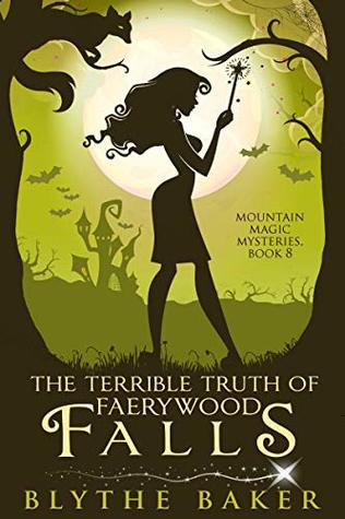 The Terrible Truth of Faerywood Falls