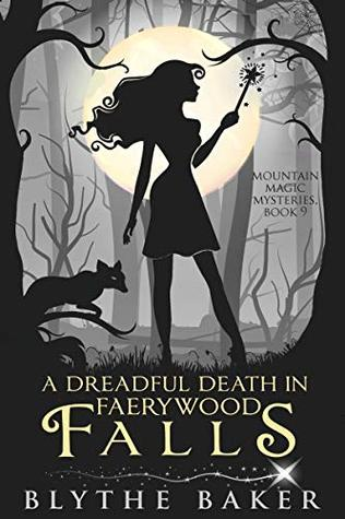 A Dreadful Death in Faerywood Falls