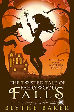 The Twisted Tale of Faerywood Falls