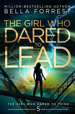 The Girl Who Dared to Lead