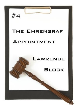 The Ehrengraf Appointment