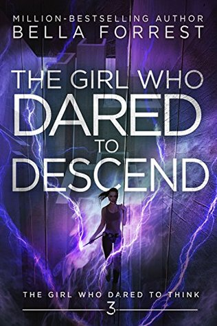 The Girl Who Dared to Descend