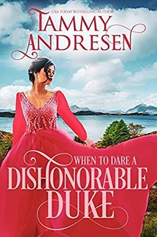 When to Dare an Dishonorable Duke