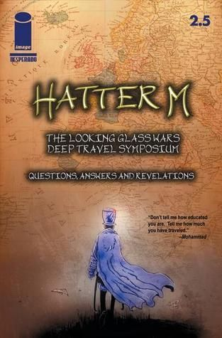 Hatter M: The Looking Glass Wars - Deep Travel Symposium: Questions, Answers, and Revelations