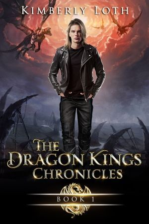 The Dragon Kings Chronicles Book One