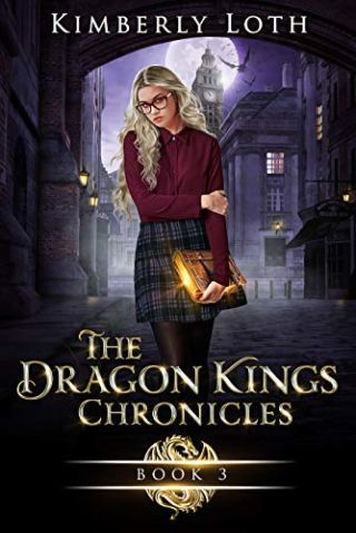 The Dragon Kings Chronicles Book Three