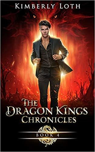 The Dragon Kings Chronicles Book Four