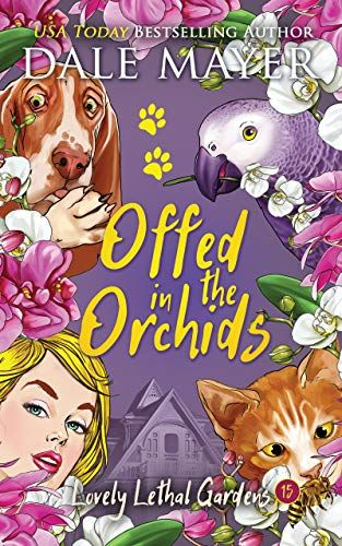 Offed in the Orchids
