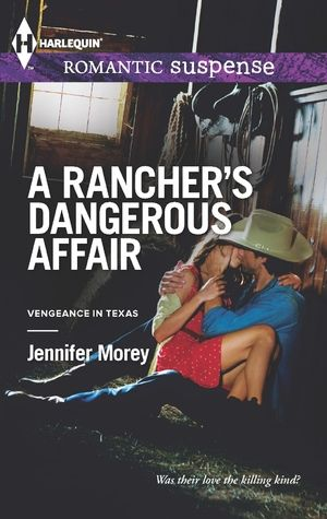 A Rancher's Dangerous Affair