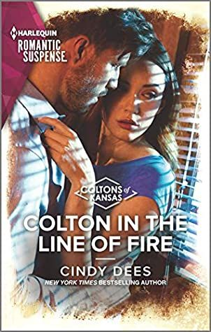 Colton in the Line of Fire